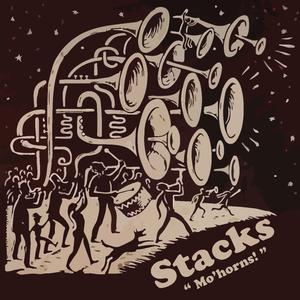 Stacks - Mo'Horns !