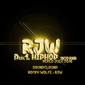 Disc 1 - Hiphop touch RnB - RjW - July 2016