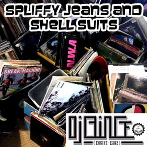 Spliffy Jeans and Shell Suits - DJ BiNGe