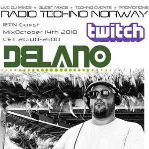 Delano - Radio Techno Norway October 2018