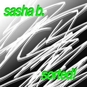 sorted! Vol. 033 with sasha b. (07.08.2011)