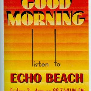 Echo Beach Radio Broadcast from Chicago, 07-26-13