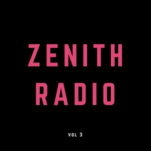 Zenith Radio vol. 3