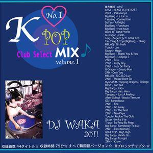 K-POP MIX VOL 1 by DJ WAKA