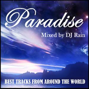 DJ Rain - The Paradise