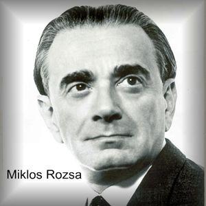 Miklos Rozsa - Part 1