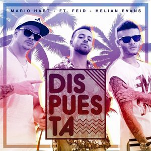 Mix Dispuesta by Dj Axell Peru - 2k16