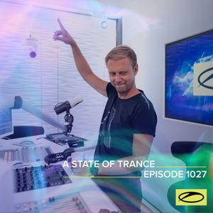 A State of Trance Episode 1027 - Armin van Buuren