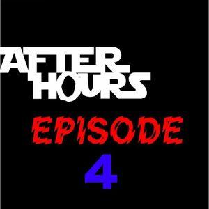 After Hours EPISODE 4