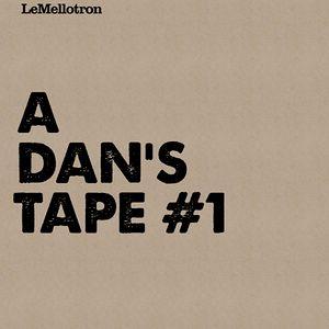 A Dan's Tape #1