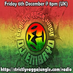DJ Embryo - Strictly Ragga Jungle Radio Live 16