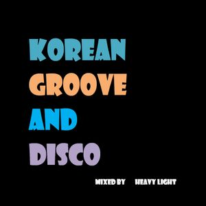 Korean Groove and Disco