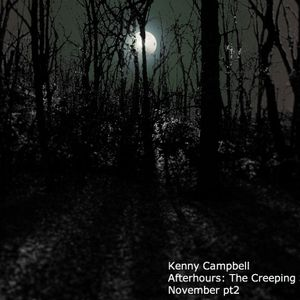 Kenny Campbell - Afterhours: Step into the Shadows pt2 November 2010