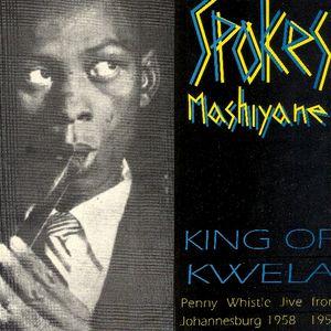 Spokes Mashiyane - King of kwela