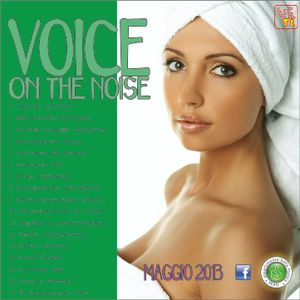 Dj set maggio 2013 - Voice