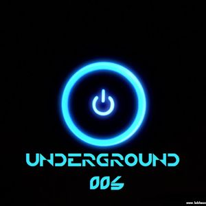 """""UNDERGROUND 006"""" Official Podcast Electronic Music"