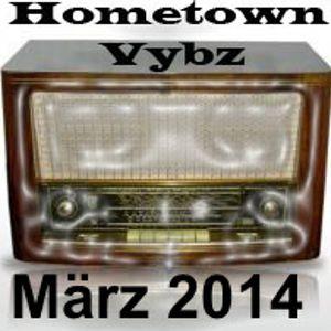 Hometown-Vybz März 2014 - Augsburg Reggae Radio Station