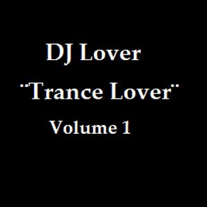 Trance Lover Vol.1 (DJ Lover Setmx)