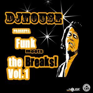 Dj Nouse presents: Funk Meets the Breaks Vol.1