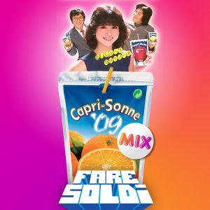 Fare Soldi - Capri Sonne mix 09