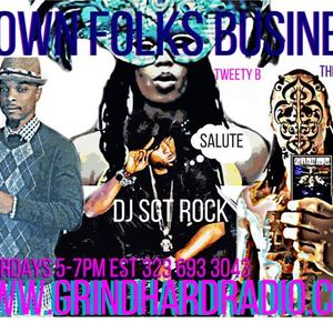 Grown Folks Business Sexy Sat. w/ hosts D-Ham, DJ SGT Rock, The God Heru, Tweety