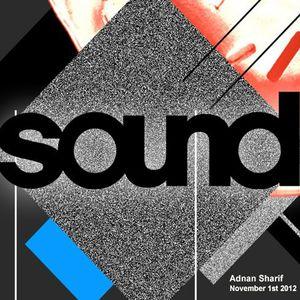 Adnan Sharif @ Sound Nov 1st 2012