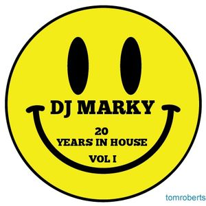 DJ MARKY - 20 YEARS IN HOUSE VOL 1