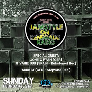 Jamstyle on Renegade Radio with Natty Vibes Sound feat. Jone C Fyah, Variedub & Adubta