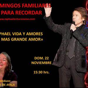 RAPHAEL VIDA Y AMORES--- EL MAS GRANDE AMOR