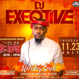 Dj Exeqtive Live on 107.5 wbls Thanksgiving Day