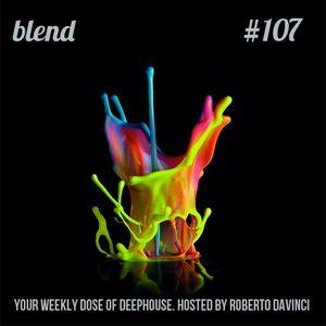 Blend 107 | Deep House DJ Set | Radioshow