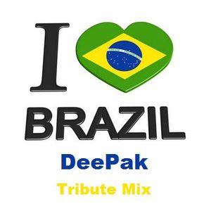 I Love Brazil - DeePak Tribute Mix