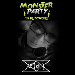 Afterlife - Monster Party Sesion 31/10/2017