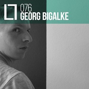 Georg Bigalke @ Loose Lips Mix Series #076