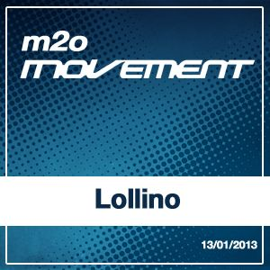 Lolllino - m2o Movement Mixtape 13012013