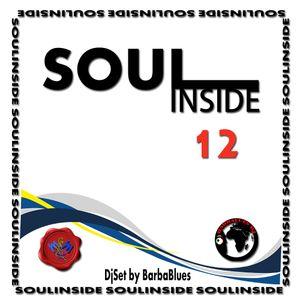 Soul Inside 12 - DjSet by BarbaBlues