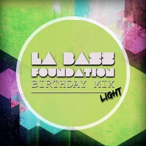 La Bass Foundation ''Birthday Mix'' | Light