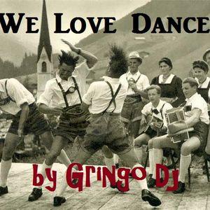 We Love Dance - Live Dj Set [July 2014]