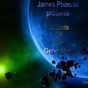 James Phoenix pres. Sounds Of Our Generation vol 001