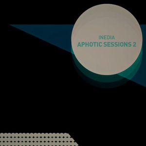 Inedia - Aphotic Sessions 2