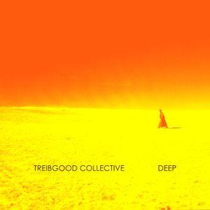treibgood collective 16 - deep