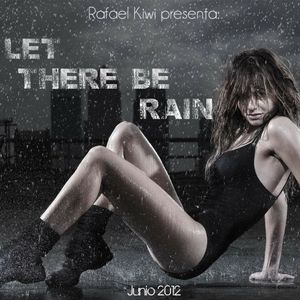 Let There Be Rain Promo Mix