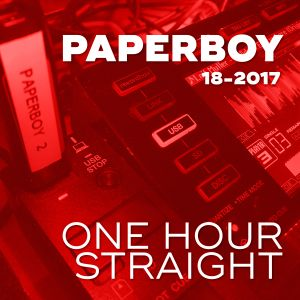 PAPERBOY –OneHourStraight KW18 –The WarmUp