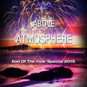 Above The Atmosphere EOY Special 2015
