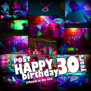 #042 Post Happy Birthday 30 [mixed by Юrkanik] 2009