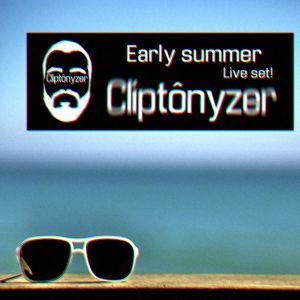 Cliptônyzer- Live Set- Early Summer