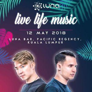 BR711 (DJ Live Set) - Live Life Music 2018 @ Luna Bar