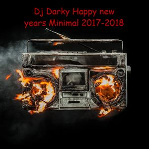 Dj Darky Happy new years Minimal 2017-2018