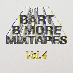 Bart B More Mixtapes Vol. 4