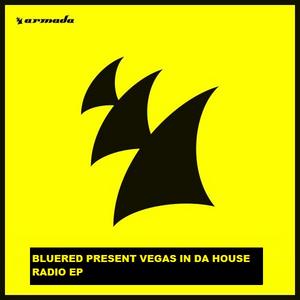 Bluered Present Vegas In Da House Episode 003
